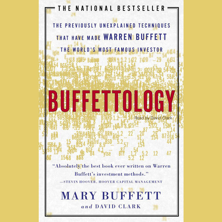 Printable Buffettology: The Previously Unexplained Techniques That Have Made Warren Buffett the World's Most Famous Investor Audiobook Cover Art