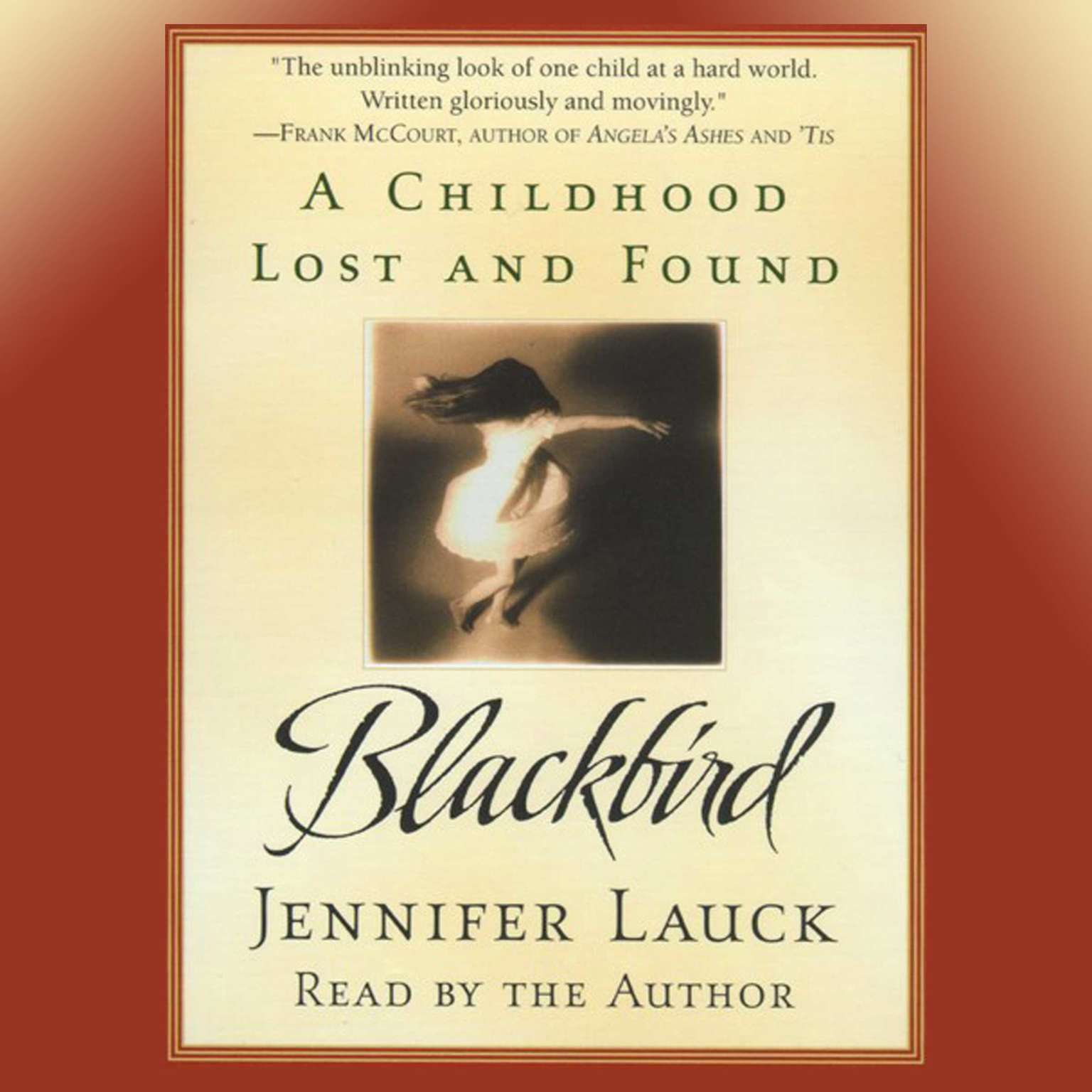 Printable Blackbird: A Childhood Lost and Found Audiobook Cover Art