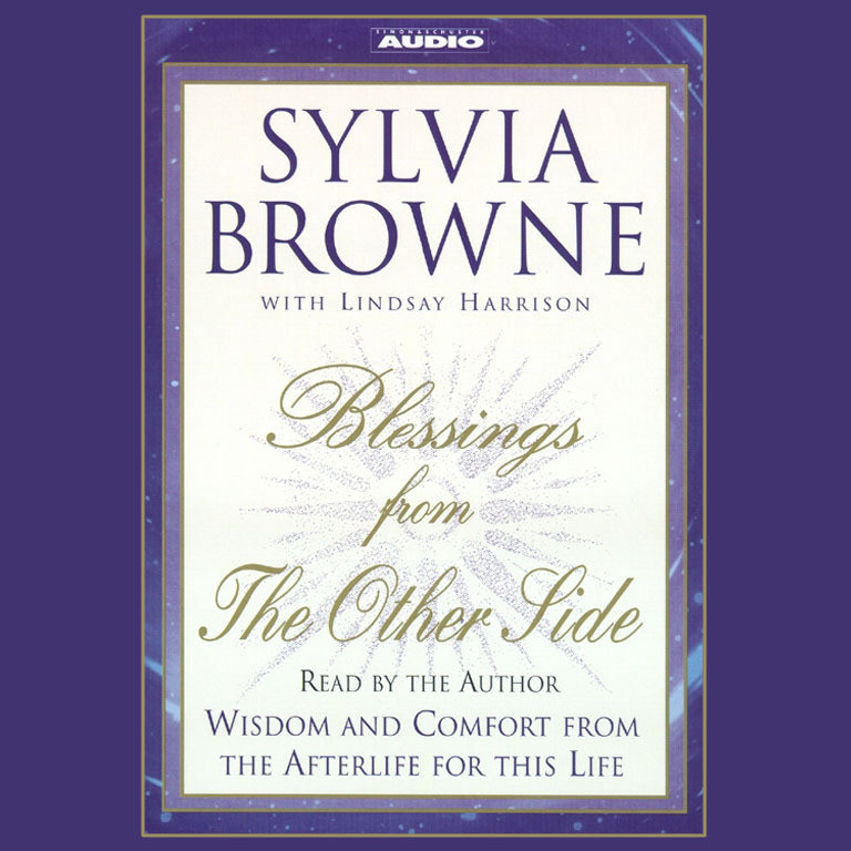 Printable Blessings from the Other Side: Wisdom and Comfort from the Afterlife for This Life Audiobook Cover Art