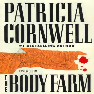 The Body Farm Audiobook, by Patricia Cornwell