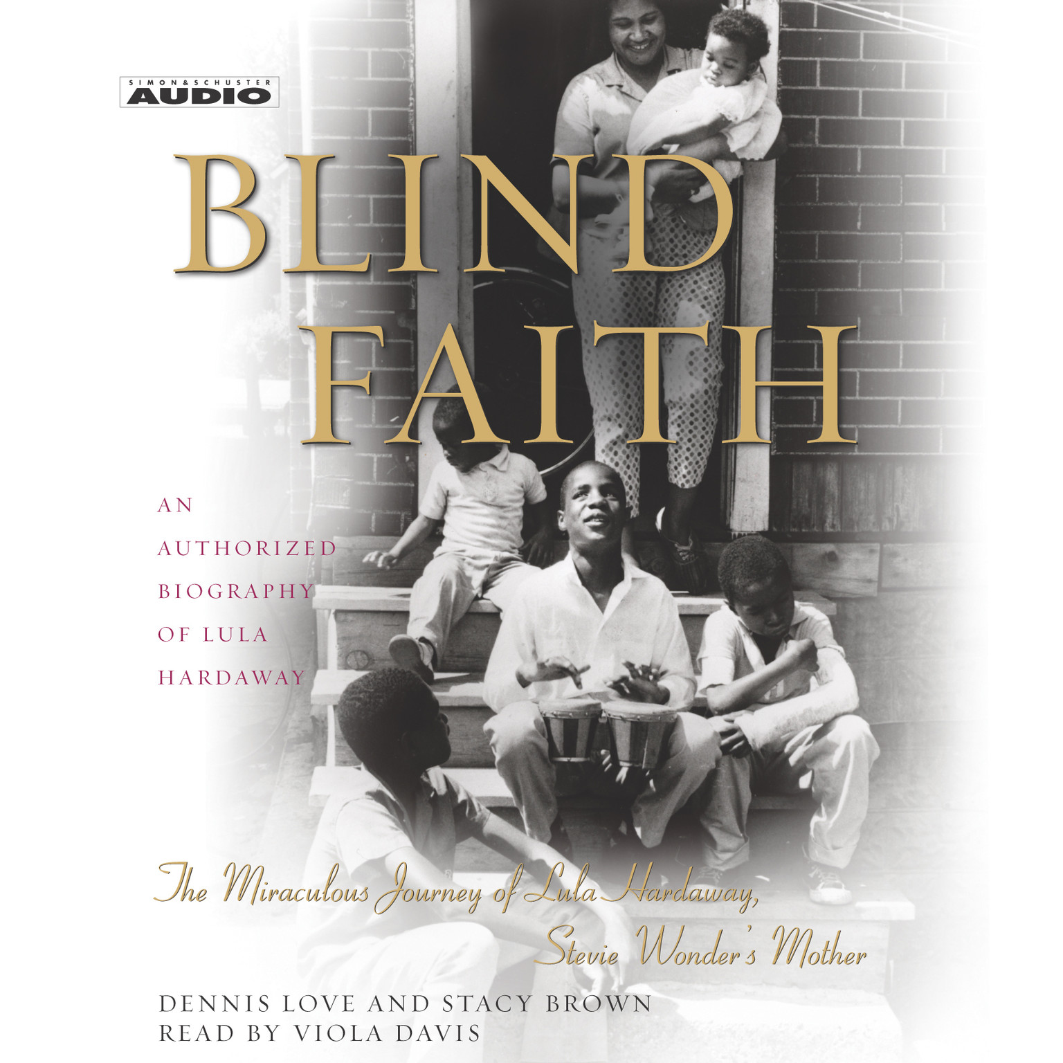 Printable Blind Faith: The Miraculous Journey of Lula Hardaway, Stevie Wonder's Mother Audiobook Cover Art