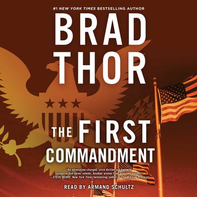 The First Commandment: A Thriller Audiobook, by Brad Thor