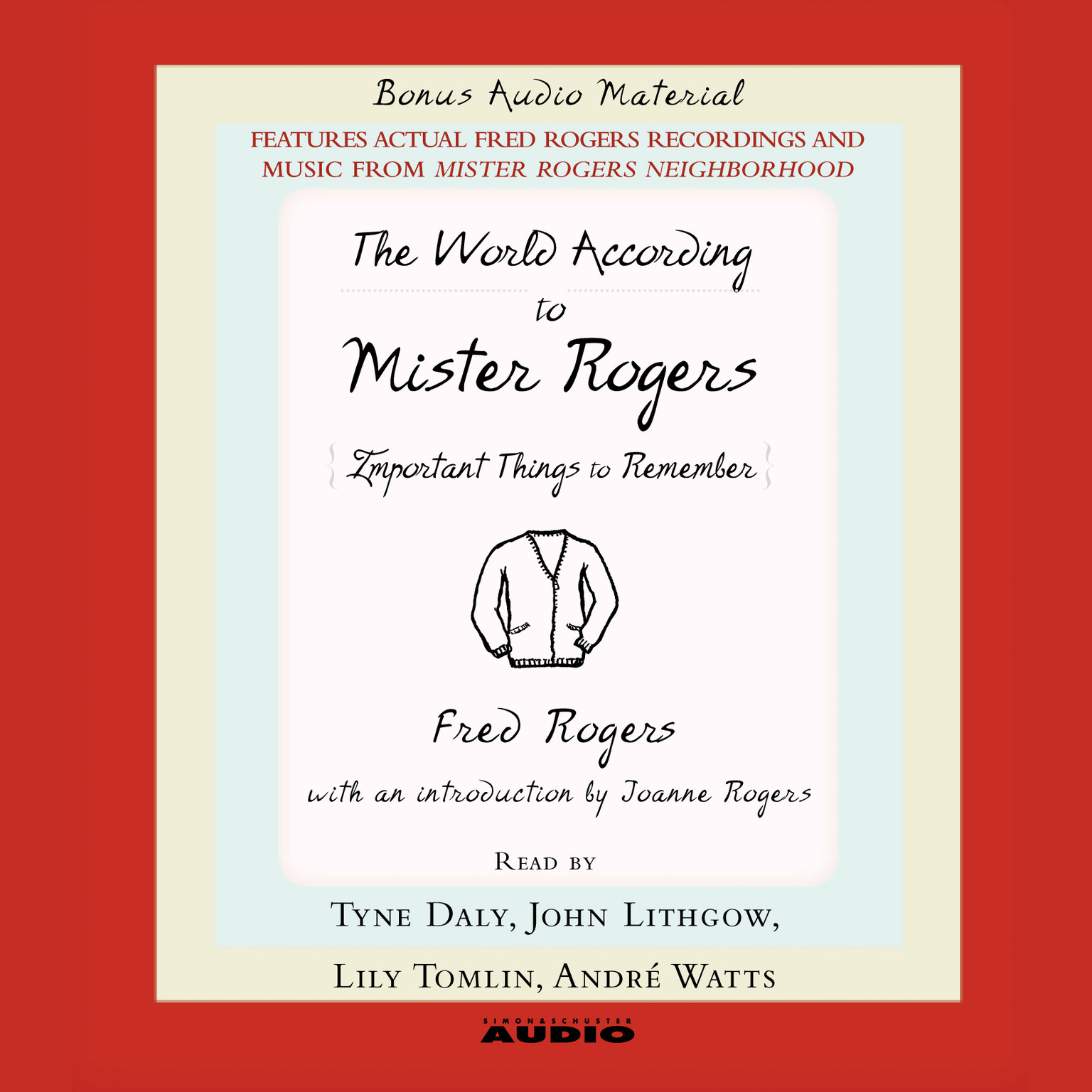 Printable The World according to Mister Rogers: Important Things to Remember Audiobook Cover Art