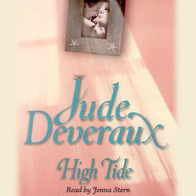 High Tide (Abridged) Audiobook, by Jude Deveraux