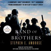 Band of Brothers: E Company, 506th Regiment, 101st Airborne, from Normandy to Hitlers Eagles Nest Audiobook, by Stephen E. Ambrose