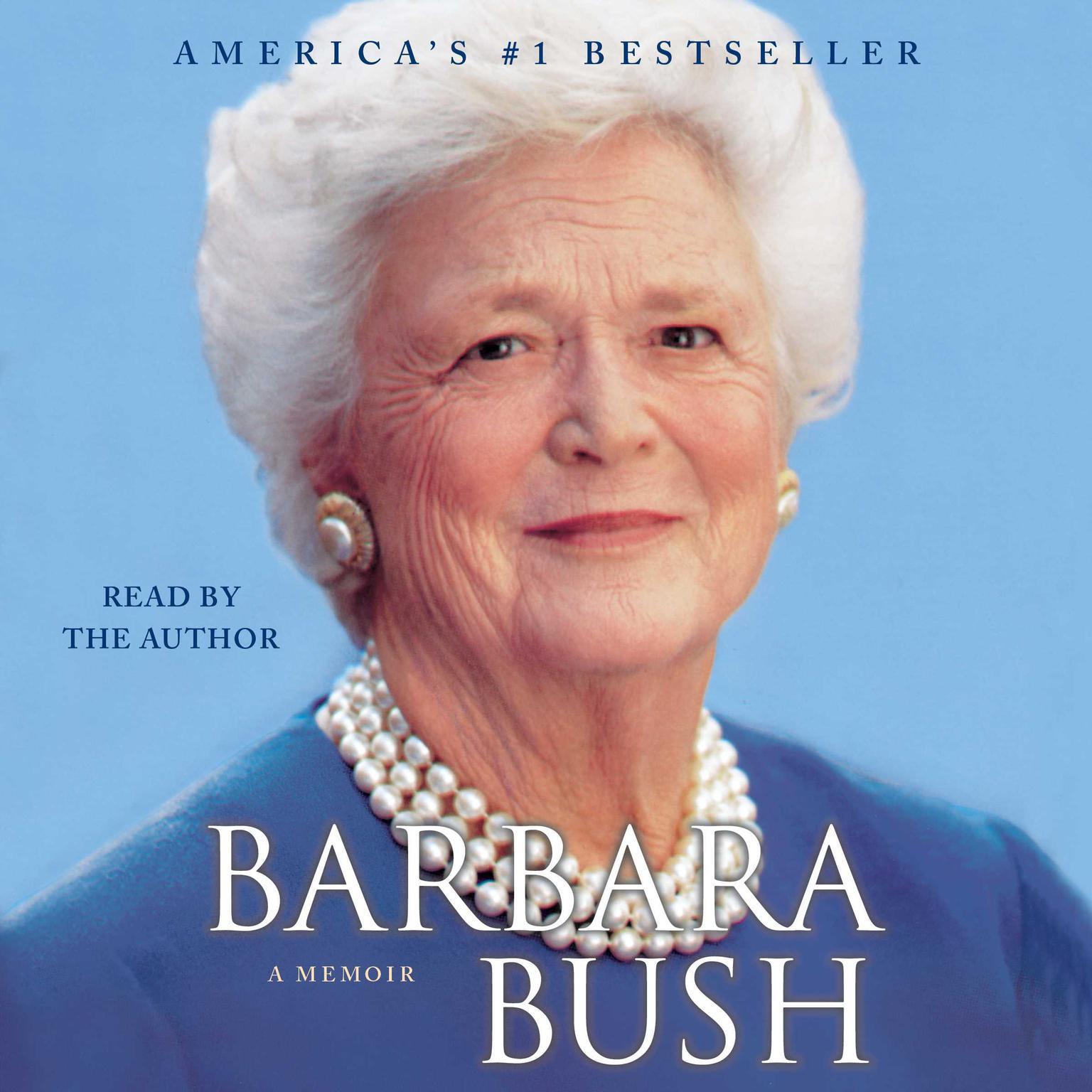 Printable Barbara Bush: A Memoir Audiobook Cover Art