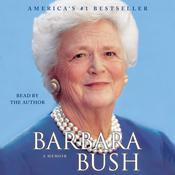 Barbara Bush: A Memoir Audiobook, by Barbara Bush