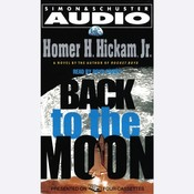 Back to the Moon, by Homer Hickam