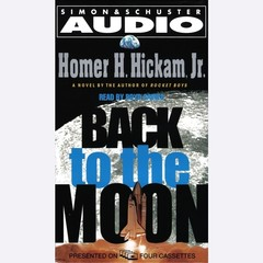 Back to the Moon Audiobook, by Homer Hickam