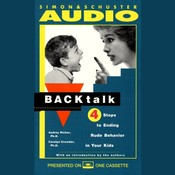 Backtalk: 3 Steps to Stop It before the Tears and Tantrums Start Audiobook, by Audrey Ricker, Carolyn Crowder