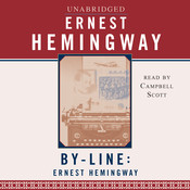 Byline: Ernest Hemingway Audiobook, by Ernest Hemingway