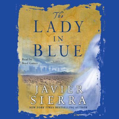 The Lady in Blue Audiobook, by Javier Sierra
