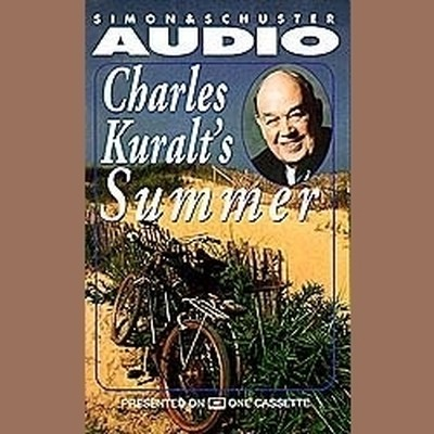 Charles Kuralts Summer Audiobook, by Charles Kuralt