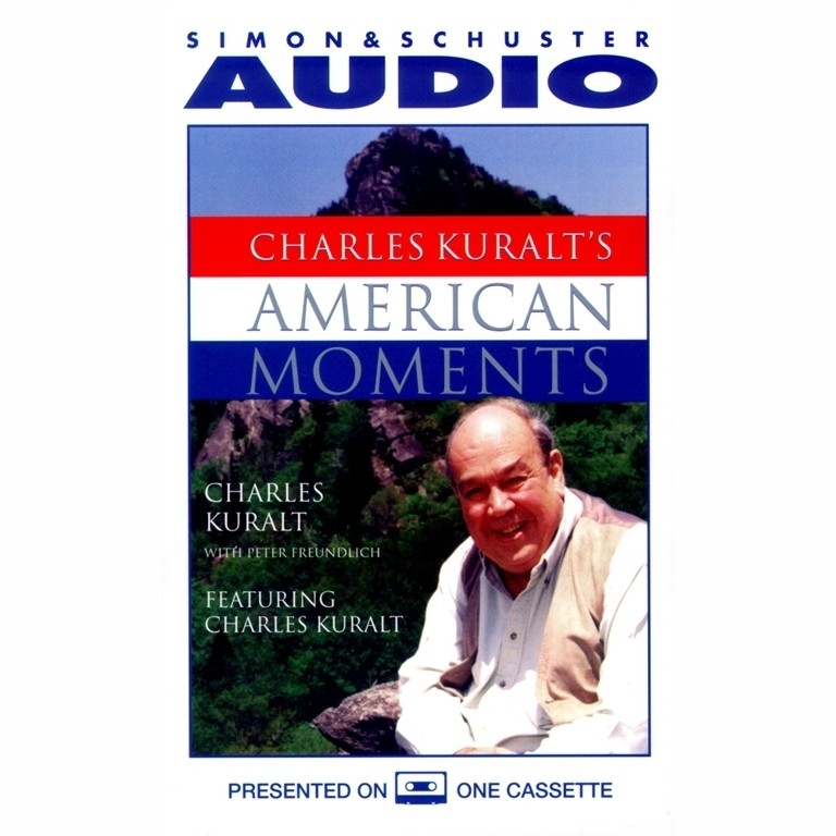 Printable Charles Kuralt's American Moments Audiobook Cover Art