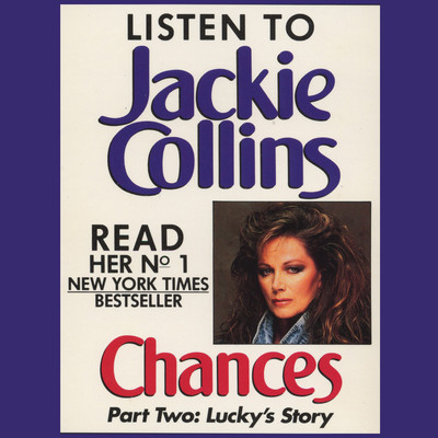 Chances Part 2 (Abridged): Luckys Story Audiobook, by Jackie Collins