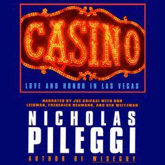 Casino: Love and Honor in Las Vegas Audiobook, by Nicholas Pileggi