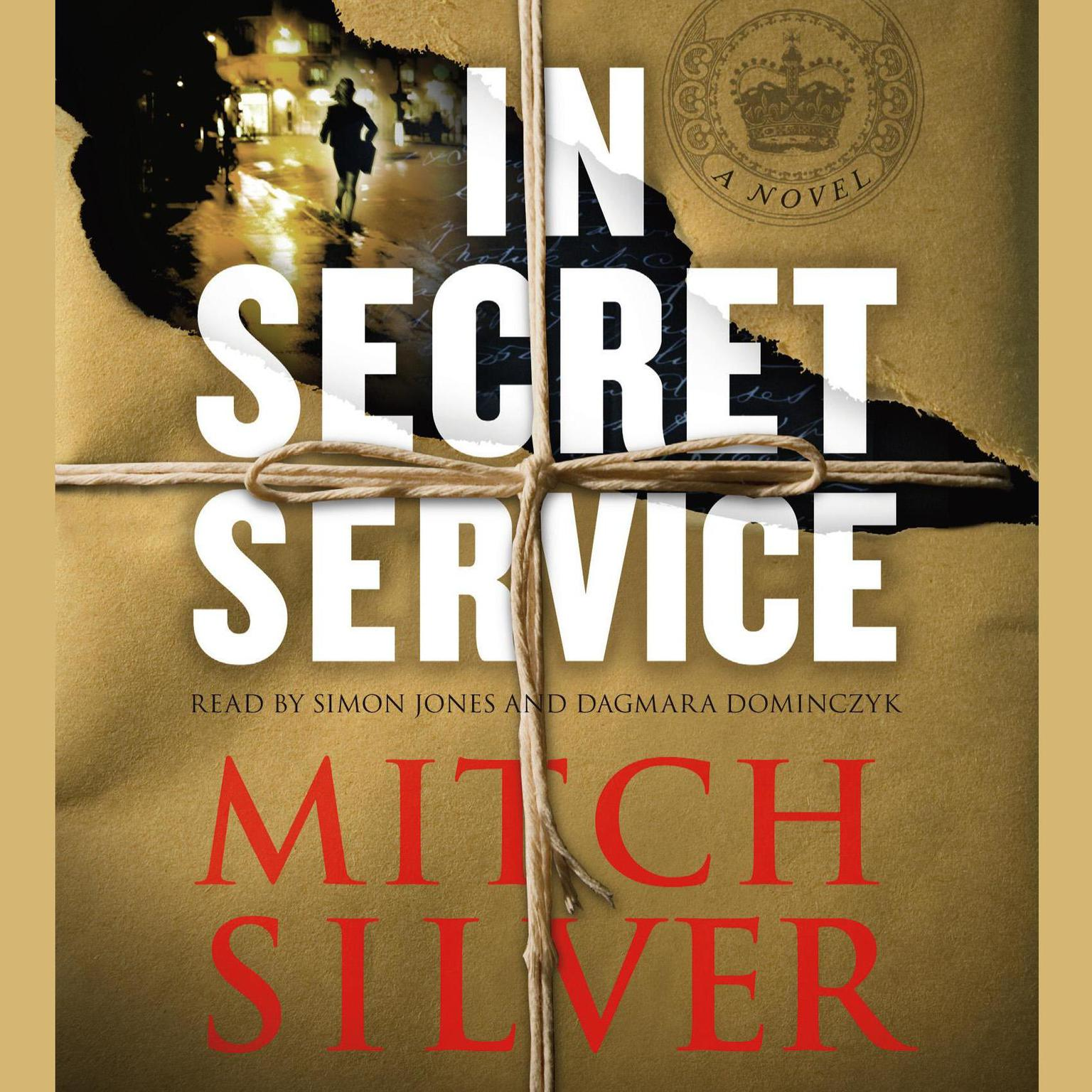 Printable In Secret Service: A Novel Audiobook Cover Art