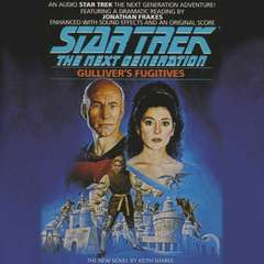 Star Trek the Next Generation: Gulliver's Fugitives Audiobook, by Keith Sharee
