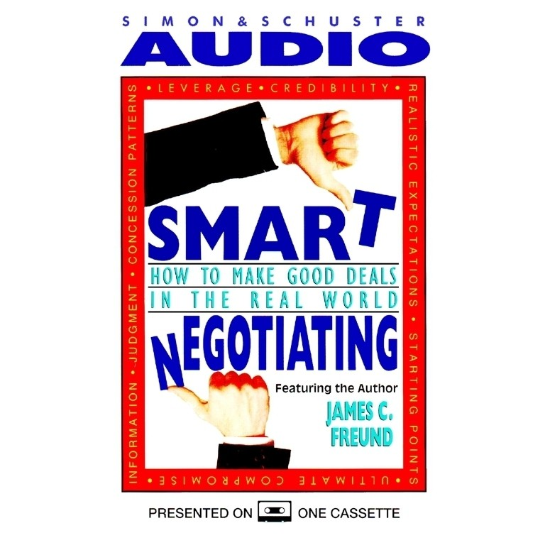 Printable Smart Negotiating: How to Make Good Deals in the Real World Audiobook Cover Art