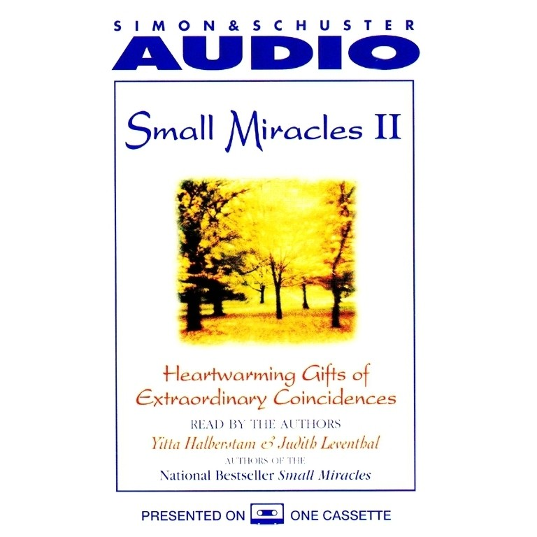 Printable Small Miracles II: Heartwarming Gifts of Extraordinary Coincidence Audiobook Cover Art