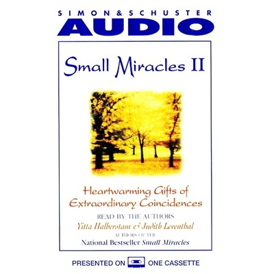 Small Miracles II: Heartwarming Gifts of Extraordinary Coincidence Audiobook, by Yitta Halberstam