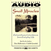 Small Miracles: Extraordinary Coincidences from Everyday Life Audiobook, by Judith Leventhal, Yitta Halberstam