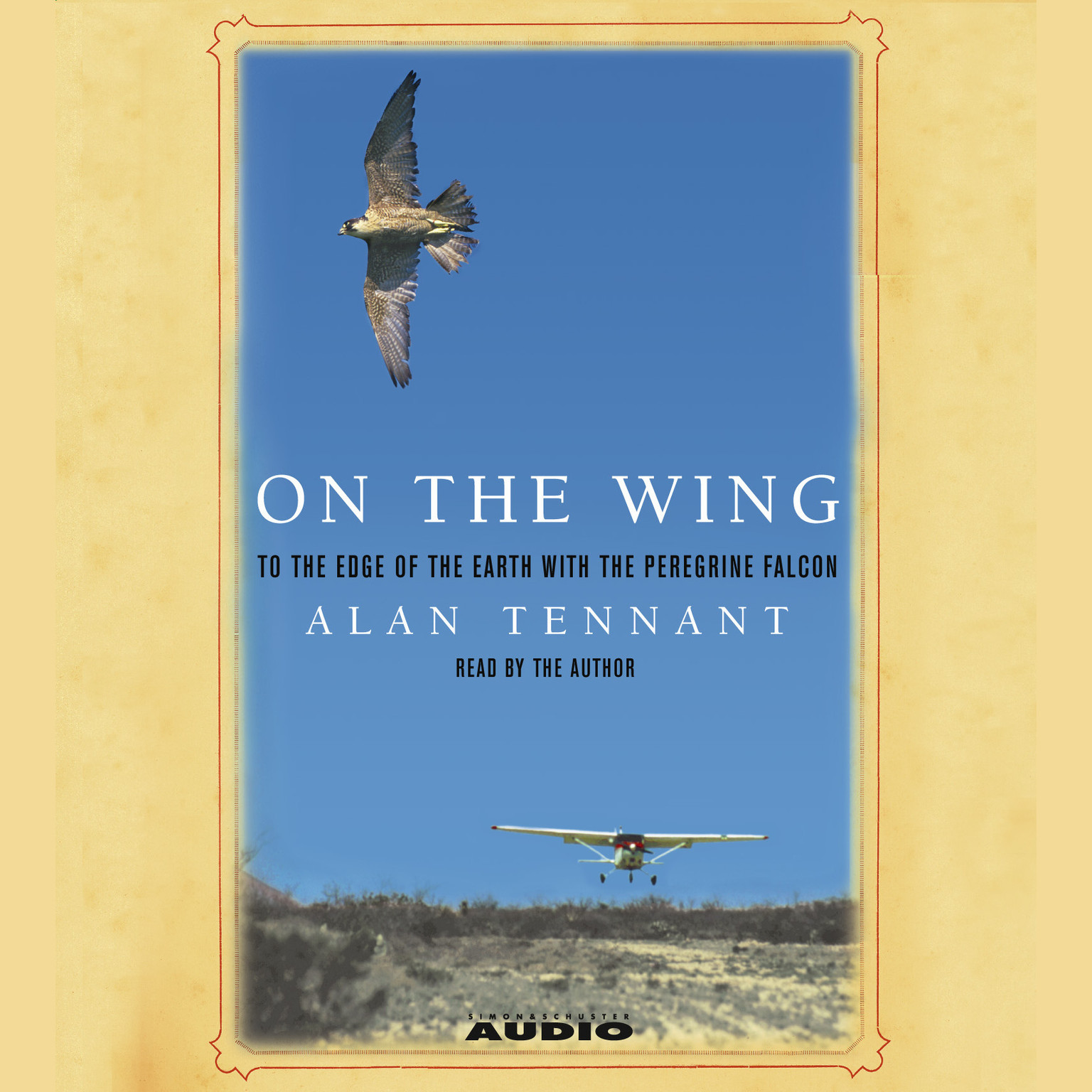 Printable On the Wing: To the Edge of the Earth with the Peregrine Falcon Audiobook Cover Art