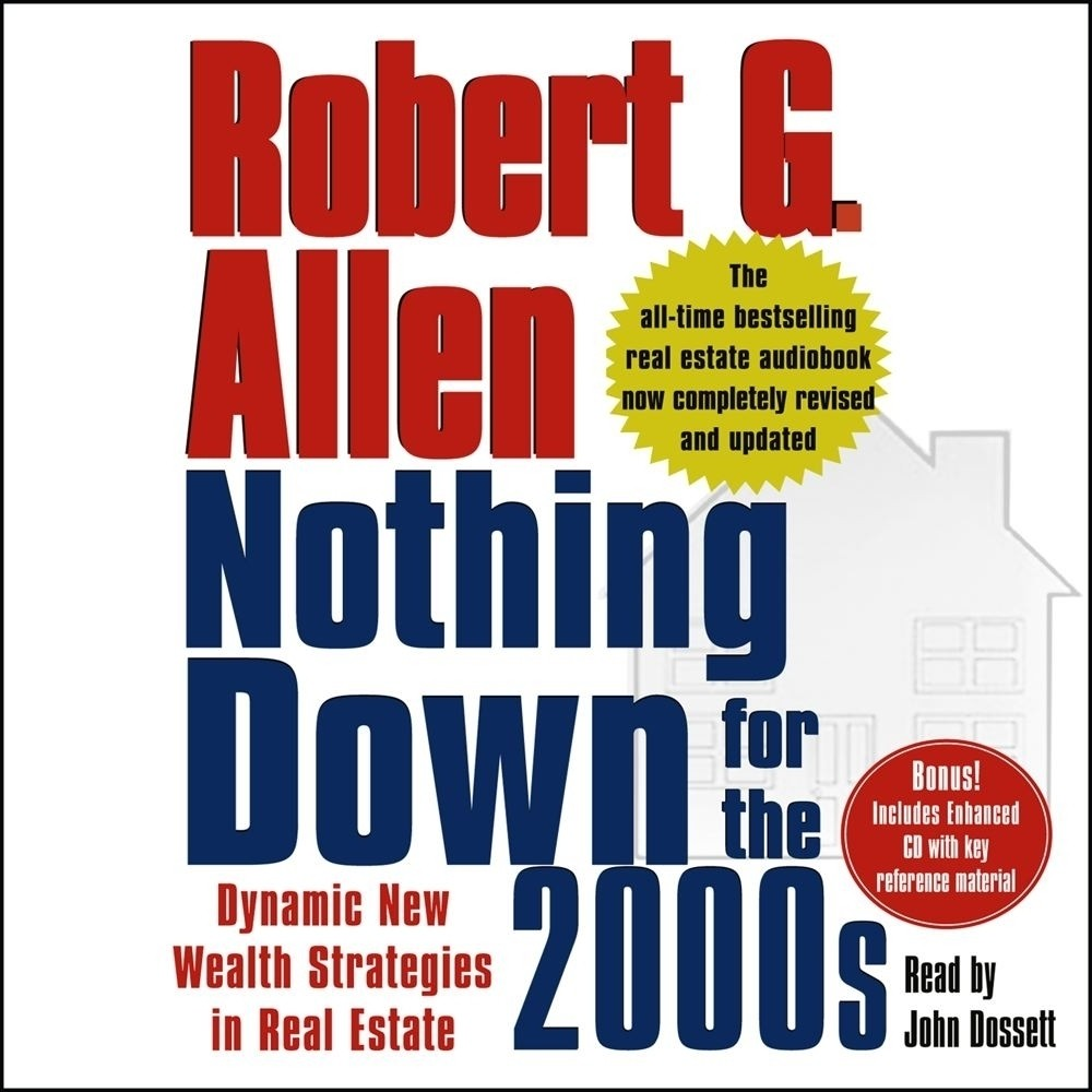 Printable Nothing Down for the 2000s: Dynamic New Wealth Strategies in Real Estate Audiobook Cover Art