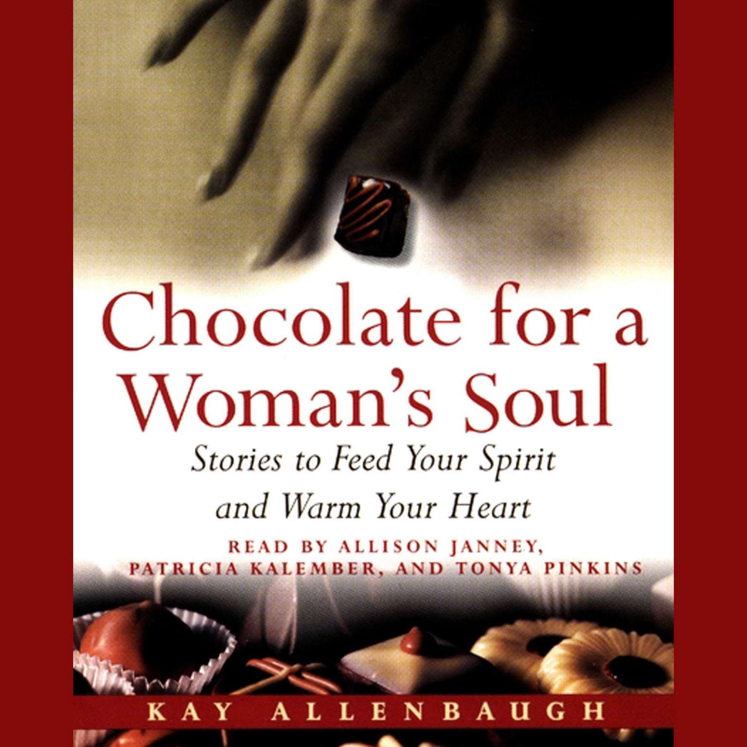 Printable Chocolate for a Woman's Soul: Stories to Feed Your Spirit and Warm Your Heart Audiobook Cover Art