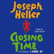 Closing Time: The Sequel to Catch-22 Audiobook, by Joseph Heller