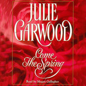 Come the Spring Audiobook, by Julie Garwood