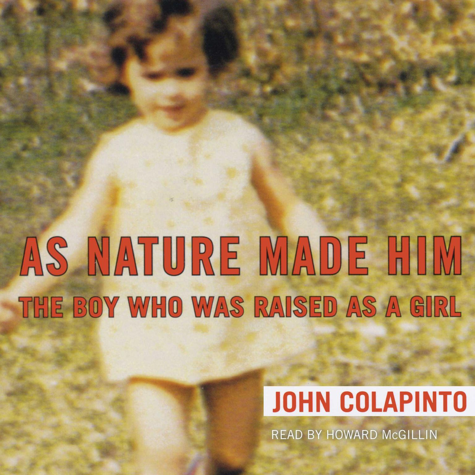 Printable As Nature Made Him: The Boy Who Was Raised as a Girl Audiobook Cover Art