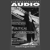 Political Incorrections: The Best Opening Monologues from Politically Incorrect with Bill Maher Audiobook, by Bill Maher