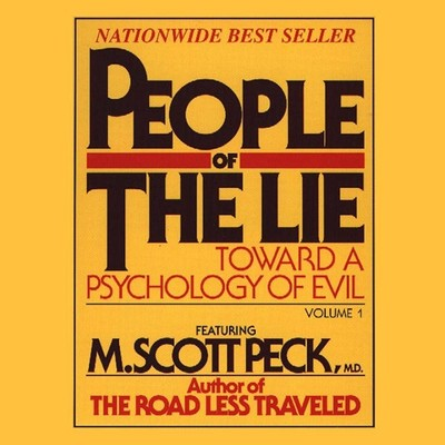 People of the Lie, Vol. 1: Toward a Psychology of Evil Audiobook, by M. Scott Peck
