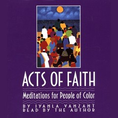 Acts of Faith: Meditations for People of Color Audiobook, by Iyanla Vanzant