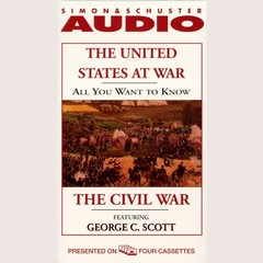 All You Want to Know About the United States at War: The Civil War Audiobook, by Knowledge Products