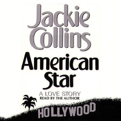 American Star Audiobook, by Jackie Collins
