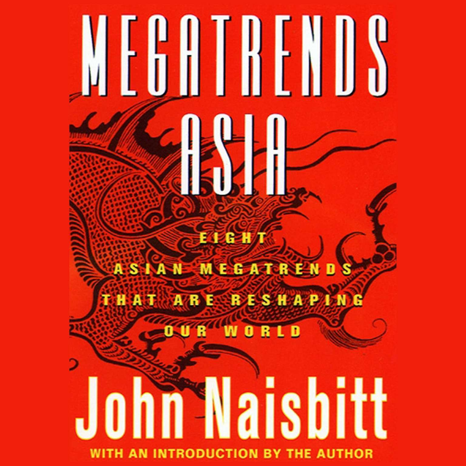 Printable Megatrends Asia: Eight Asian Megatrends That Are Reshaping Our World Audiobook Cover Art