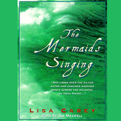 The Mermaids Singing, by Lisa Carey