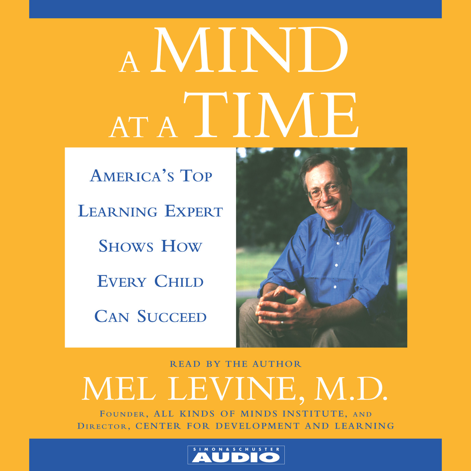 Printable A Mind at a Time: Americas Top Learning Expert Shows How Every Child Can Succeed Audiobook Cover Art
