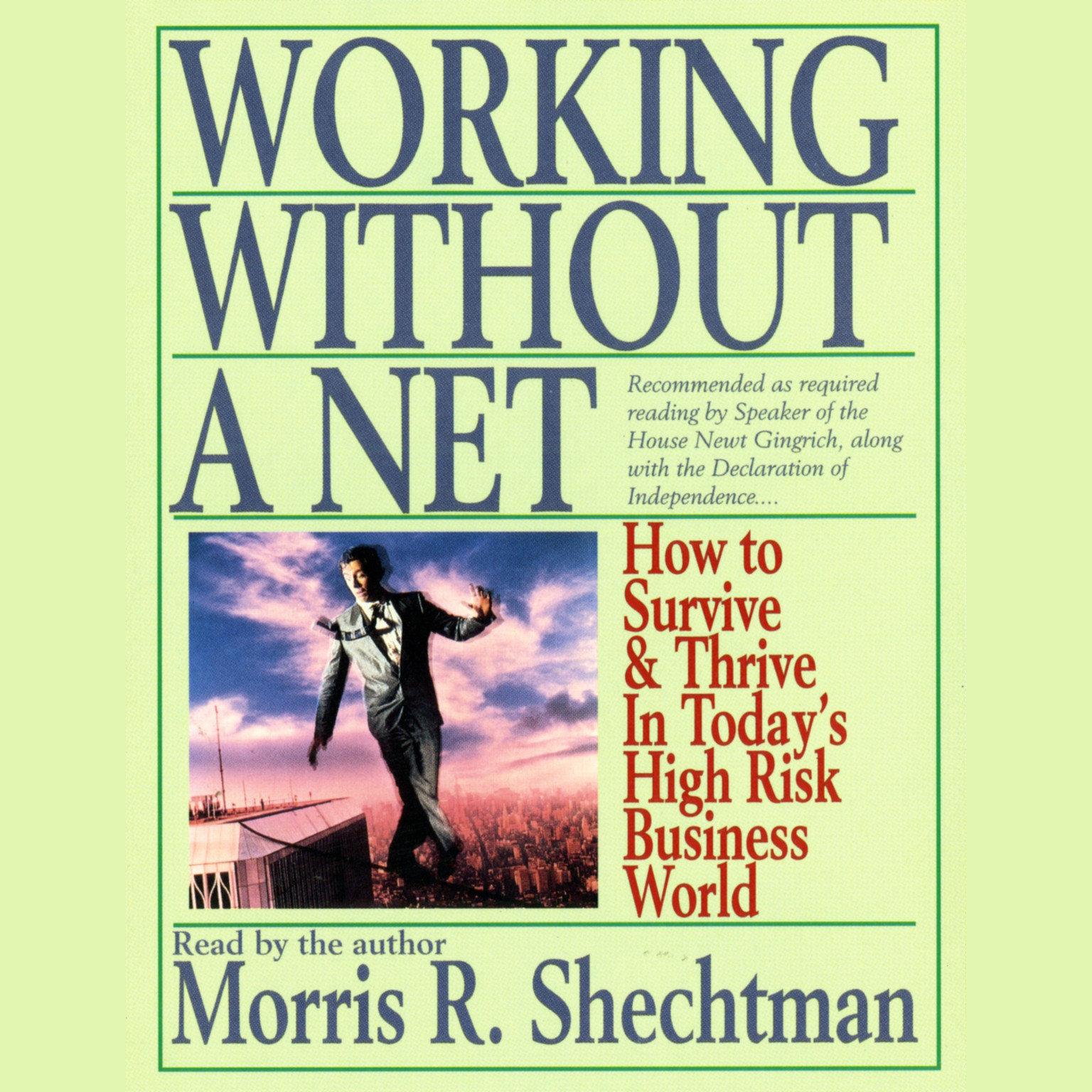 Printable Working without a Net: How to Survive and Thrive in Today's High Risk Business World Audiobook Cover Art