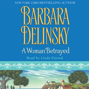 A Woman Betrayed Audiobook, by Barbara Delinsky