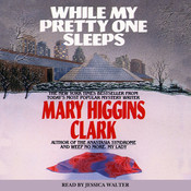 While My Pretty One Sleeps Audiobook, by Mary Higgins Clark