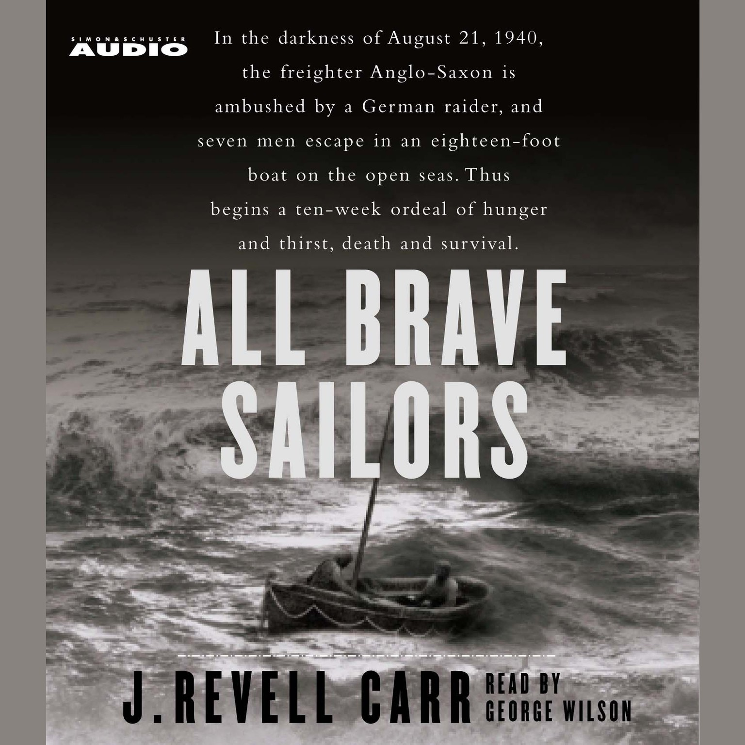 Printable All Brave Sailors: The Sinking of the Anglo Saxon, August 21, 1940 Audiobook Cover Art