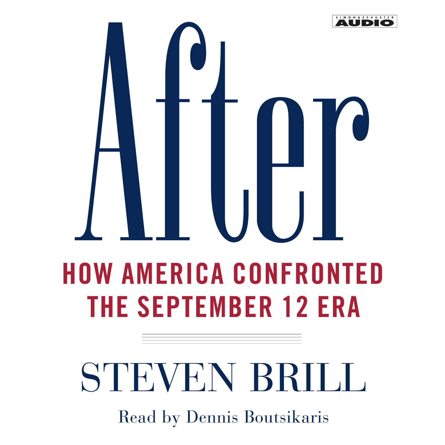 Printable After: How America Confronted the September 12 Era Audiobook Cover Art