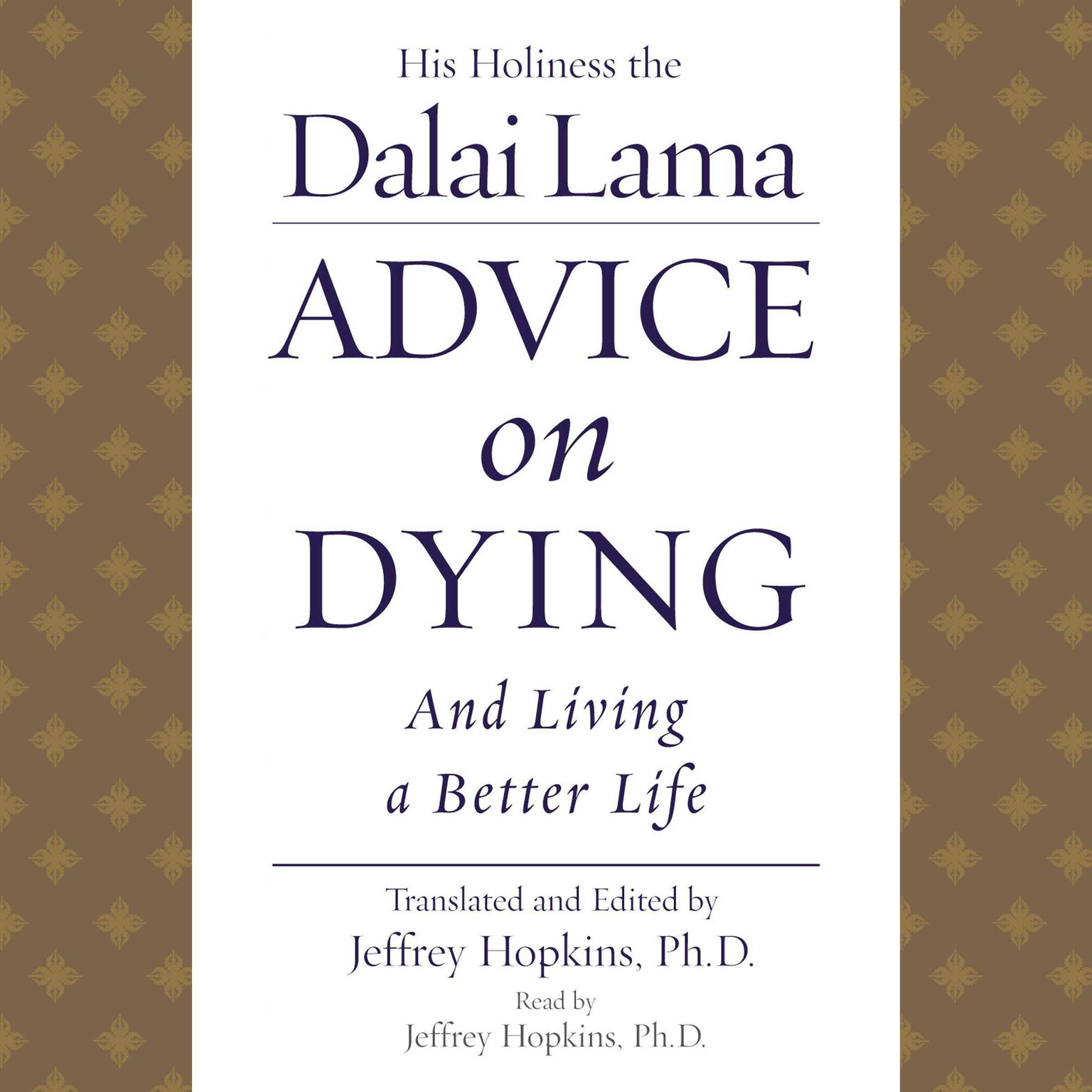 Printable Advice On Dying: And Living a Better Life Audiobook Cover Art