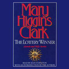 The Lottery Winner: Alvirah and Willie Stories Audiobook, by