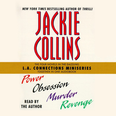 L.A Connections: Power, Obsession, Murder, Revenge Audiobook, by Jackie Collins