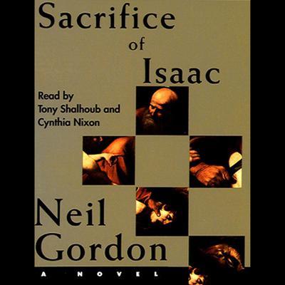 Sacrifice of Isaac Audiobook, by Neil Gordon