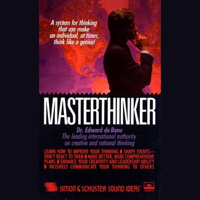 Masterthinker Audiobook, by Dr. Edward de Bono